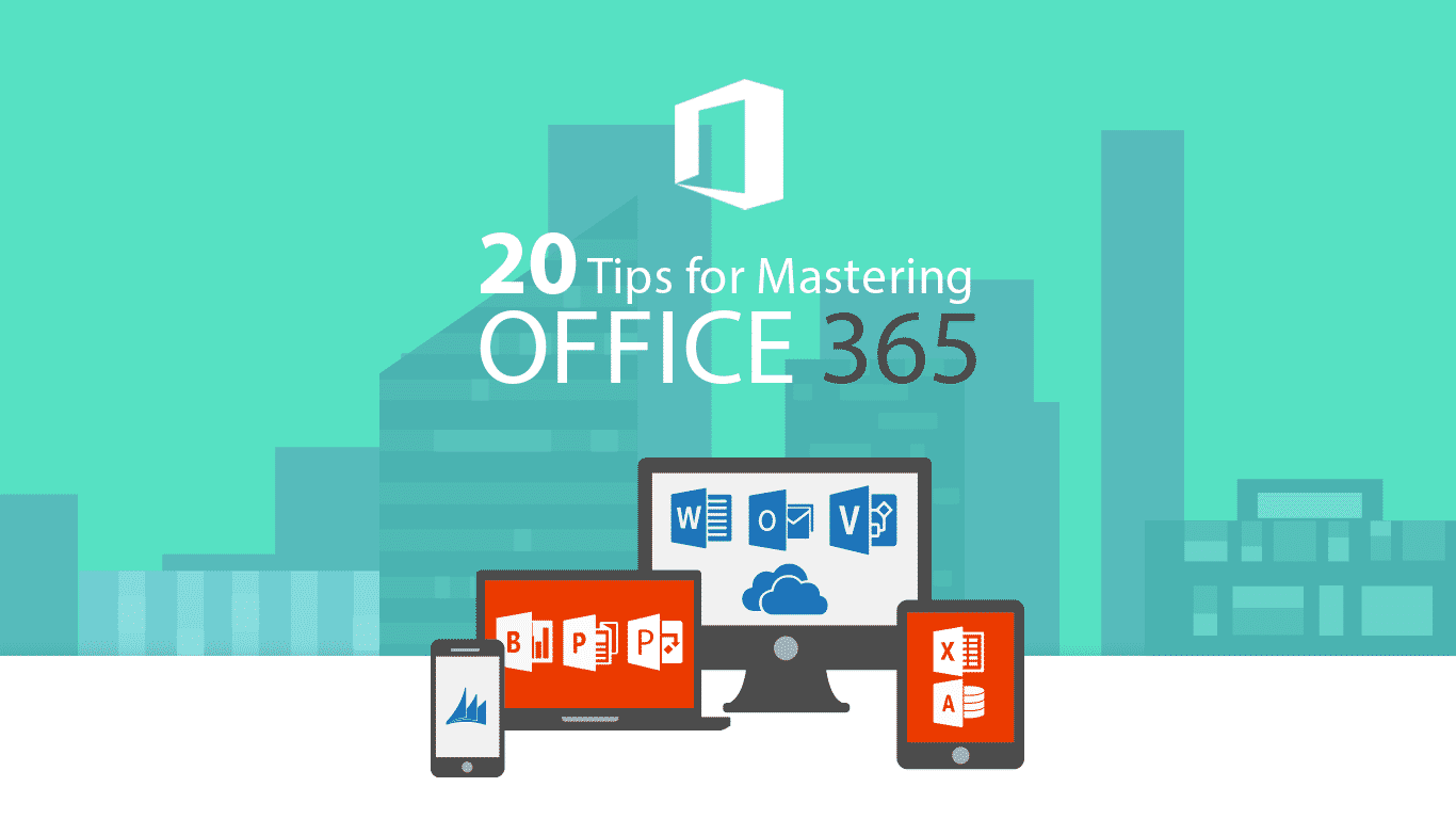 Office.com 20 Tips For Mastering Office 365