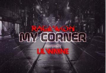 raekwon my corner lil wayne