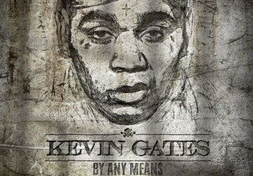 kevin gates had to