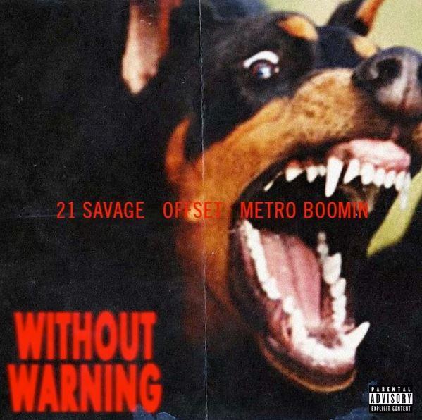21 savage offset metro boomin without warning