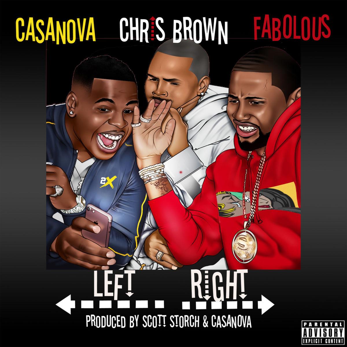 casanova chris brown fabolous left right