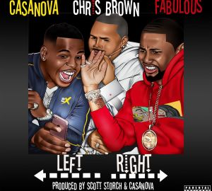 casanova chris brown fabolous left right