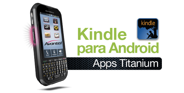 Lector De Libros Digitales Kindle Cómo Descargar Libros Gratis Kindle Para Android ⋆ Iorigen
