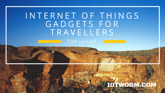 IoT gadgets for travelling