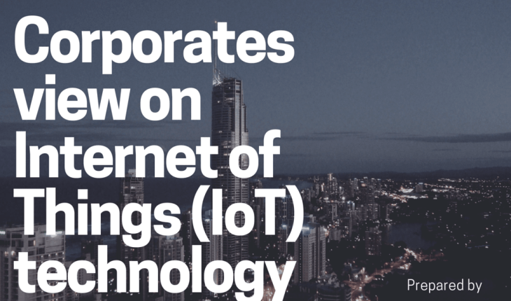 What Big multi national companies think about Internet of Things technology