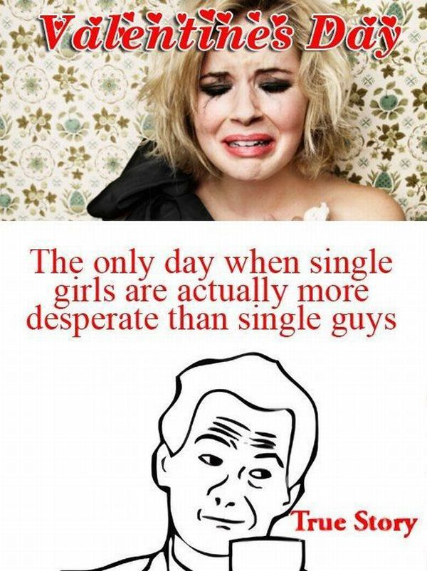 Valentines day - Desperate single girls than guys