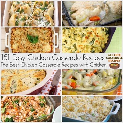 151+ Easy Chicken Casserole Recipes: The Best Casserole Recipes