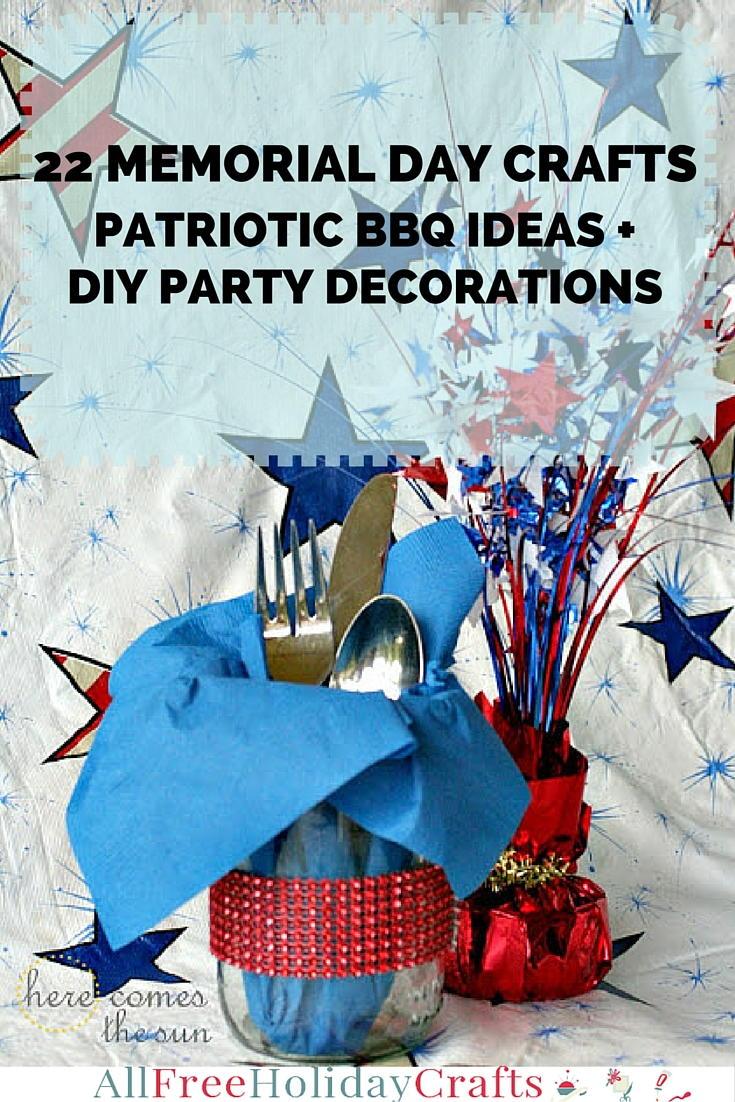 22 Memorial Day Crafts: Patriotic BBQ Party Ideas and DIY