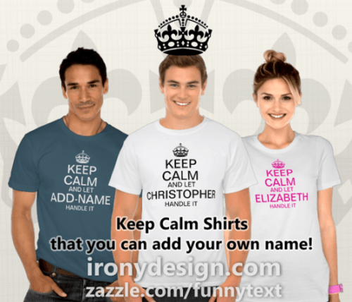 "Keep Calm and Let ""add name"" handle it personalize Shirts"
