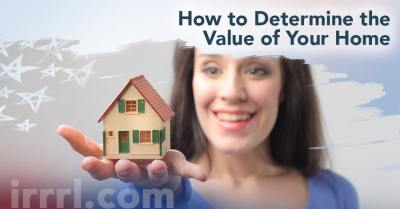 How to Determine the Value of Your Home - IRRRL