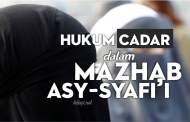 APA HUKUM CADAR BAGI WANITA DALAM MAZHAB ASY-SYAFI'I?