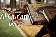 BAGAIMANA CARA BELAJAR AL-QURAN DENGAN BENAR?