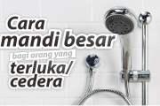 CARA MANDI BESAR BAGI ORANG YANG TERLUKA/CEDERA