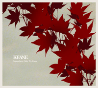 Somewhere Only We Know Keane