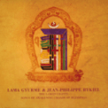 Free Download Jean-Philippe Rykiel & Lama Gyurme Medicine Buddha Mantra Mp3