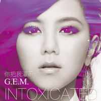 Intoxicated G.E.M. MP3