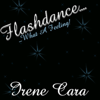 Flashdance...What A Feeling Irene Cara MP3