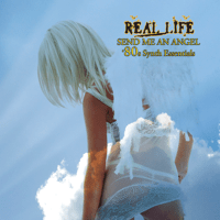 Send Me An Angel (Re-Recorded) Real Life