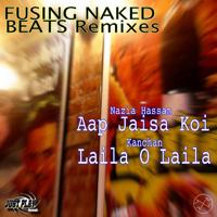 Aap Jaisa Koi (Fusing Naked Beats Club Remix) Nazia Hassan