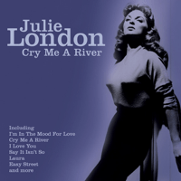 Cry Me a River Julie London
