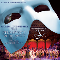 The Phantom of the Opera (Live At The Royal Albert Hall) Andrew Lloyd Webber