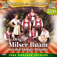 Schürzenjäger Original Milser Buam mit den Loinger Diandln