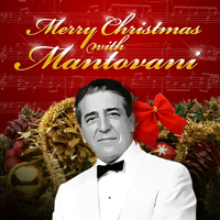 Christmas Medley 1: Sleigh Ride / Jingle Bells / The Christmas Song / Let It Snow / Winter Wonderland / Santa Claus Is Coming to Town Mantovani