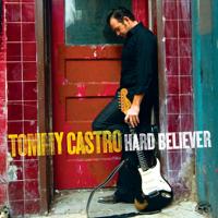 Gotta Serve Somebody Tommy Castro