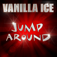 Jump Around (Instrumental Version) Vanilla Ice