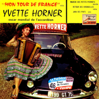 Mon Tour De France Yvette Horner, Accordion & Et Son Ensemble Musette