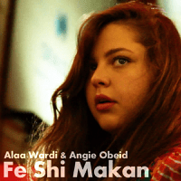 Fe Shi Makan (feat. Angie Obeid) Alaa Wardi MP3