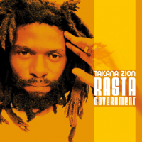 Rasta Government Takana Zion MP3
