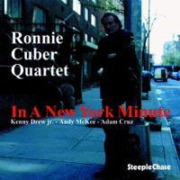 In a New York Minute Ronnie Cuber