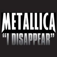 I Disappear Metallica