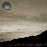 Sarajevo (Blackmill Remix) Loz Contreras