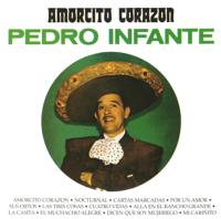 Amorcito Corazón Pedro Infante