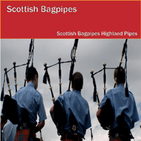 Scottish National Anthem Scotland the Brave The Scottish Bagpipes Highland Pipes