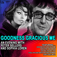 Goodness Gracious Me Peter Sellers & Sophia Loren MP3