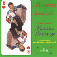 Ma bergerie jolie Maurice Larcange & Marc Pascal