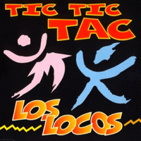 Tic Tic Tac (Club Version) Los Locos MP3
