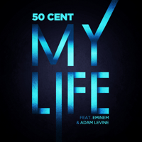 My Life (feat. Eminem & Adam Levine) 50 Cent MP3