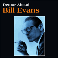Detour Ahead Bill Evans