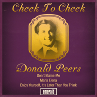 Cheek to Cheek Donald Peers