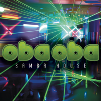I Love You Baby Oba Oba Samba House
