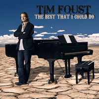 The Best That I Could Do Tim Foust