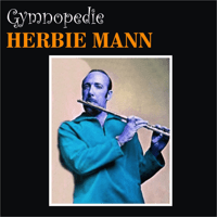Gymnopedie Herbie Mann