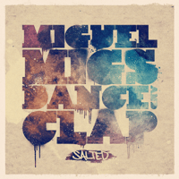 Dance & Clap (Deep and Salted Mix) Miguel Migs