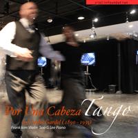 Por una Cabeza - By Carlos Gardel (1890-1935) [Víolín and Piaño] [feat. Víolínfoundation & Soo G Lee] Frank Kim