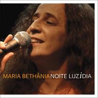 Depois de Ter Você (feat. Renato Teixeira) [Ao Vivo] Maria Bethânia