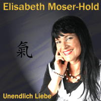 Unendlich Liebe (Radio Version) Elisabeth Moser & HOLD
